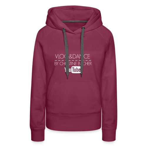 VLOG&DANCE by Christine Becher White - Frauen Premium Hoodie