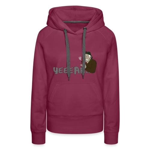 yeeeah - Frauen Premium Hoodie