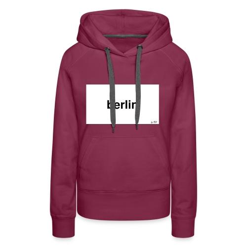 berlin - Frauen Premium Hoodie