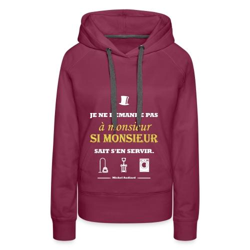 Citation Michel Audiard - Sweat-shirt à capuche Premium pour femmes