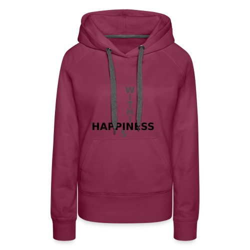 Happiness is Within - Women's Premium Hoodie