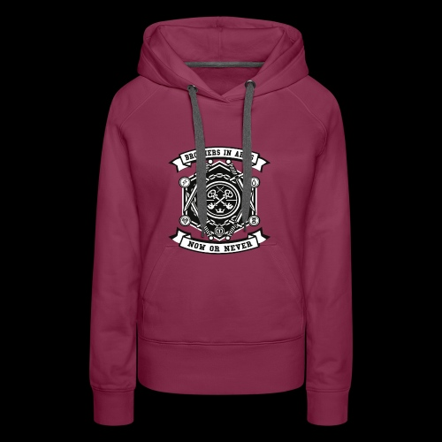 Brothers In Arms - Now or Never - Frauen Premium Hoodie