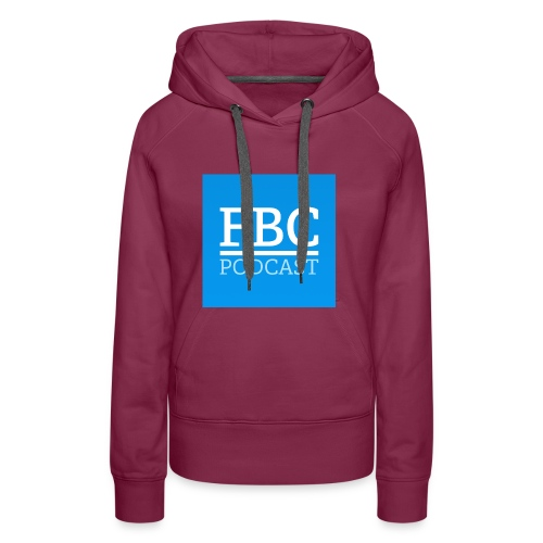 fbc-podcast merchandise - Frauen Premium Hoodie