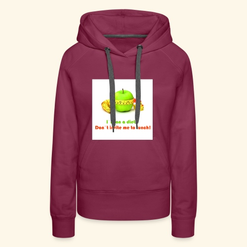 I am on diet 2! Don`t invite me to lunch! - Women's Premium Hoodie