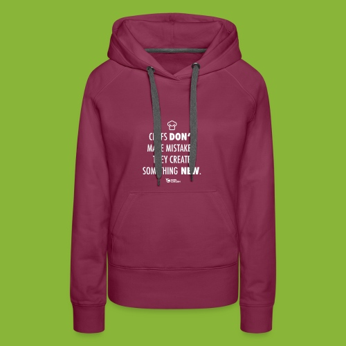 Chefs don't make mistakes - Women's Premium Hoodie