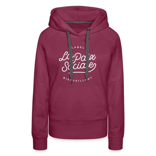 La paix sociale - label bienveillant - Sweat-shirt à capuche Premium pour femmes