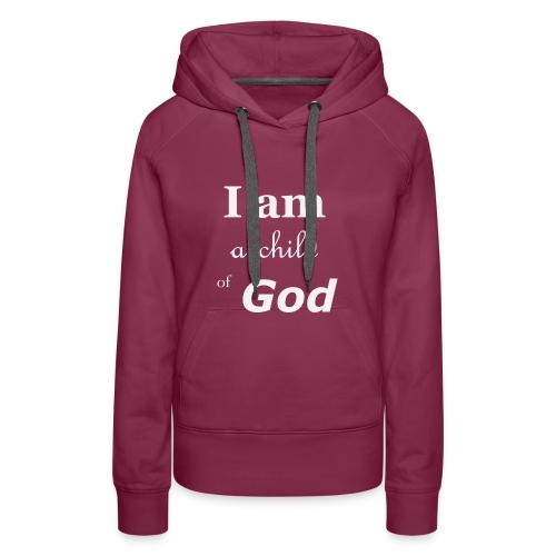 Child of God - Vrouwen Premium hoodie