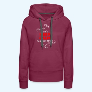 I Can't Keep Calm (voor donkere stof) - Vrouwen Premium hoodie
