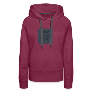 Friday I'm in love - Frauen Premium Hoodie