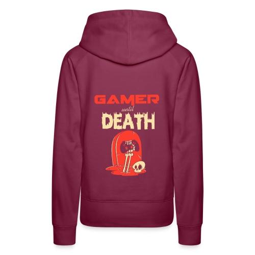 Gamer until Death - Frauen Premium Hoodie