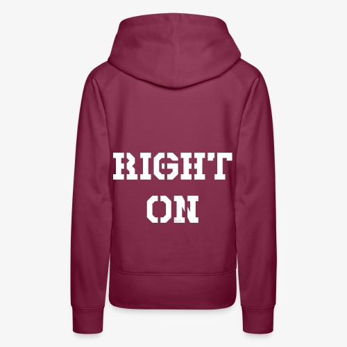Right On - white - Frauen Premium Hoodie