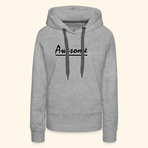 Awesome - Women's Premium Hoodie