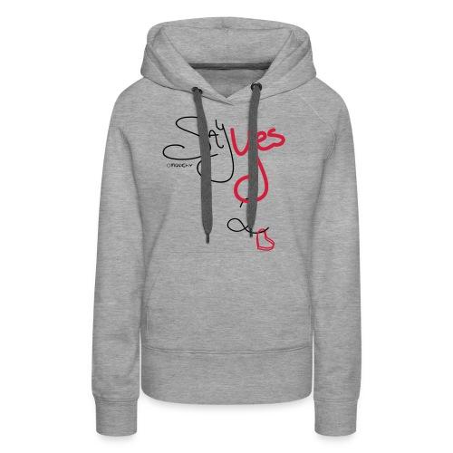 Yes 2 Love - Vrouwen Premium hoodie