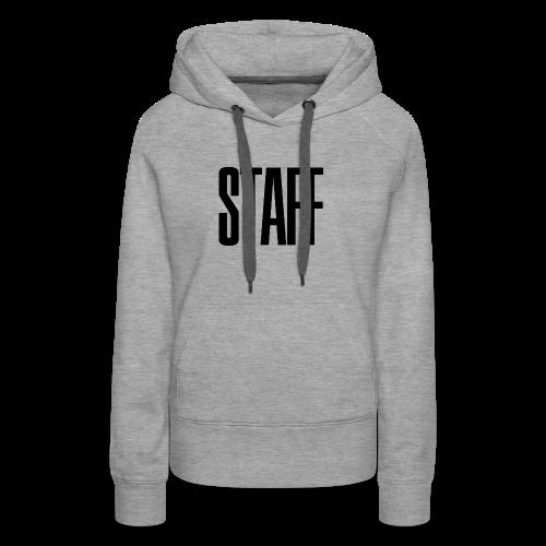 Staff. - Frauen Premium Hoodie