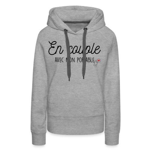 EN COUPLE AVEC MON PORTABLE - Sweat-shirt à capuche Premium pour femmes