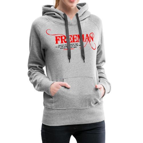 Freeman: aforisma n.1 - Felpa con cappuccio premium da donna