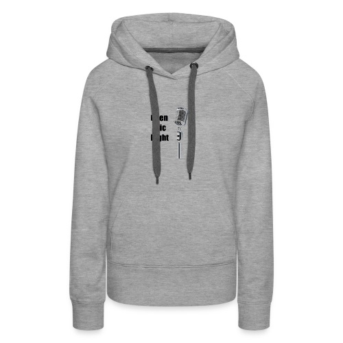 Open Mic Night - Women's Premium Hoodie