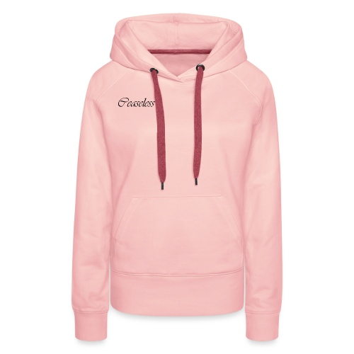 ceaseless - Women's Premium Hoodie