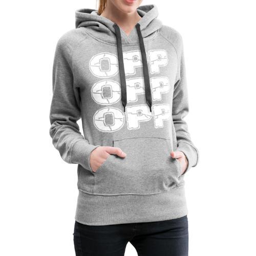 OPP Logo White - Naisten premium-huppari