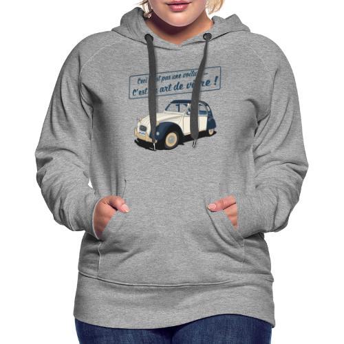 2CV Art de Vivre II - Sweat-shirt à capuche Premium pour femmes