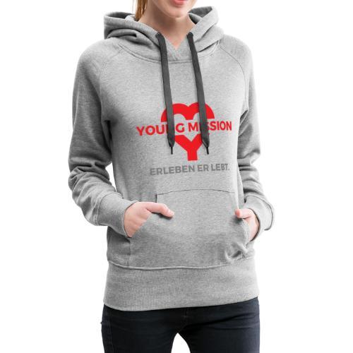 YOUNG MISSION - Frauen Premium Hoodie