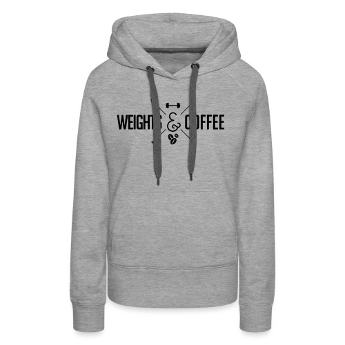 Weights Coffee black - Frauen Premium Hoodie