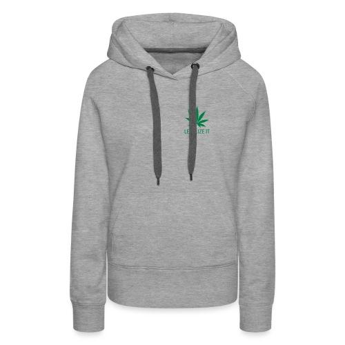 legalize it - Naisten premium-huppari