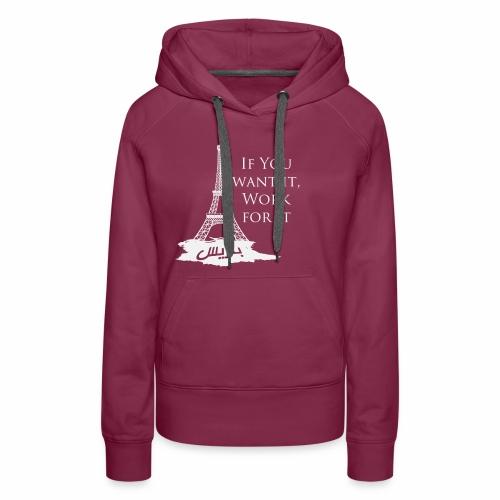Paris dream work - Sweat-shirt à capuche Premium pour femmes