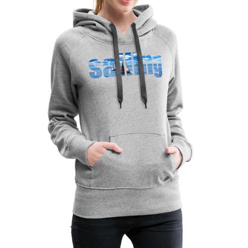 sailing - Sweat-shirt à capuche Premium pour femmes