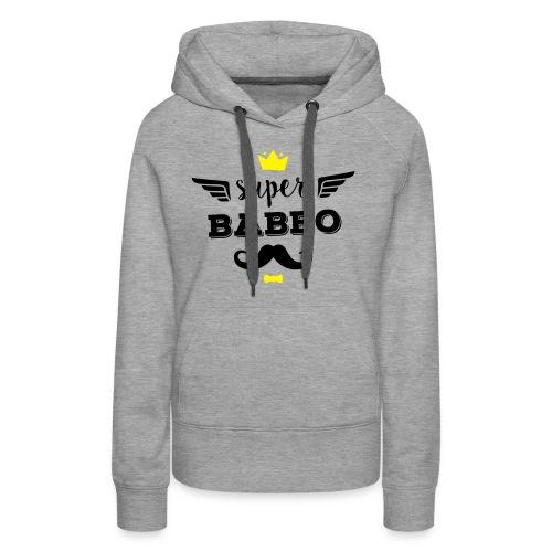 Super Babbo - Felpa con cappuccio premium da donna