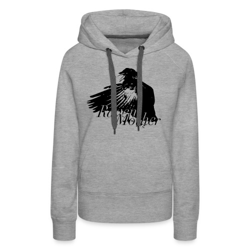 Ravenmother - Frauen Premium Hoodie