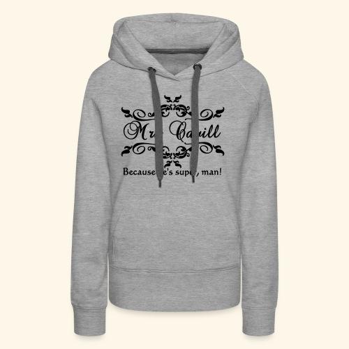 Mrs Cavill - Women's Premium Hoodie