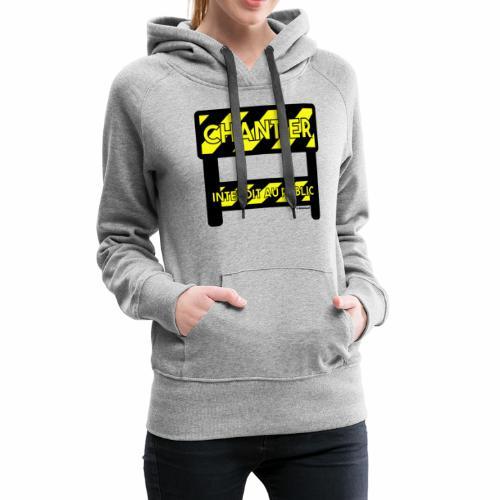 Werk in uitvoering - Vrouwen Premium hoodie