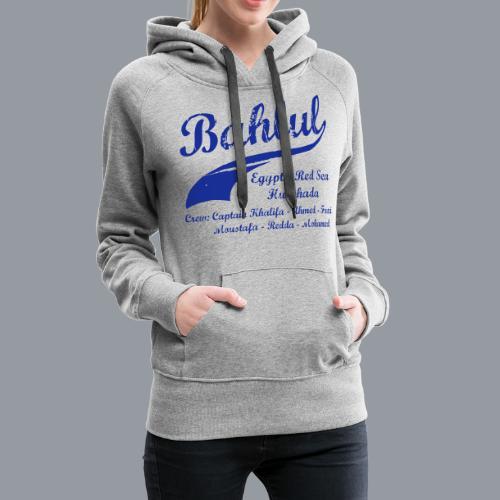 Bahlul - Frauen Premium Hoodie