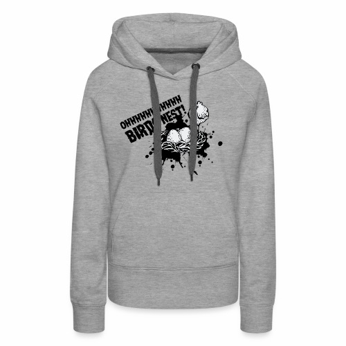 Birds Nest With Bird - Women's Premium Hoodie