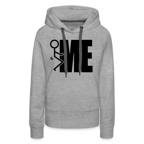 F**k Me - Women's Premium Hoodie