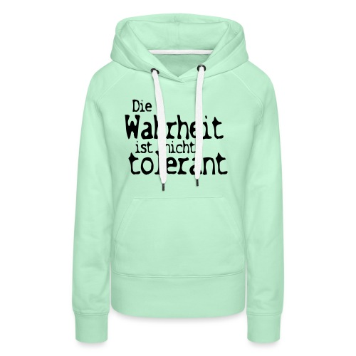 tolerant (JESUS-shirts) - Frauen Premium Hoodie