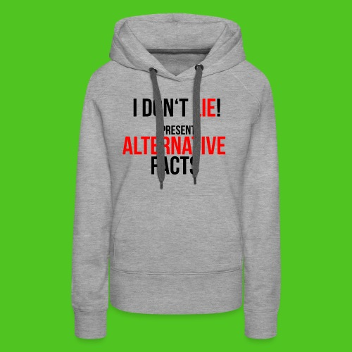 alternative_facts_black2 - Frauen Premium Hoodie