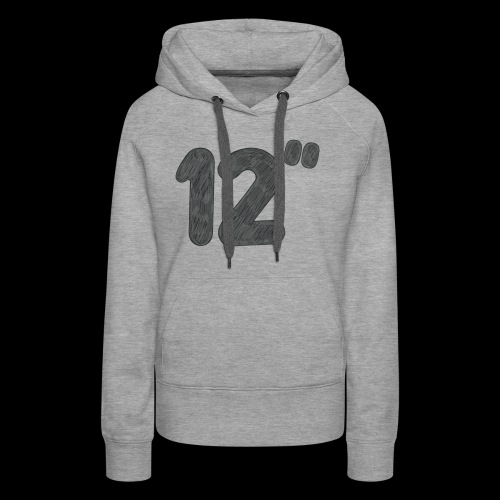 12'' - Women's Premium Hoodie