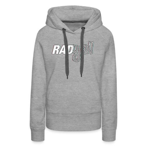 RADYO! - T-Shirt - Frauen Premium Hoodie