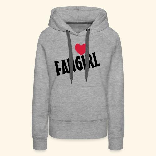 Fangirl - Women's Premium Hoodie