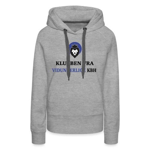 Klubben fra vidunderlige KBH (Kun få tilbage!) - Dame Premium hættetrøje