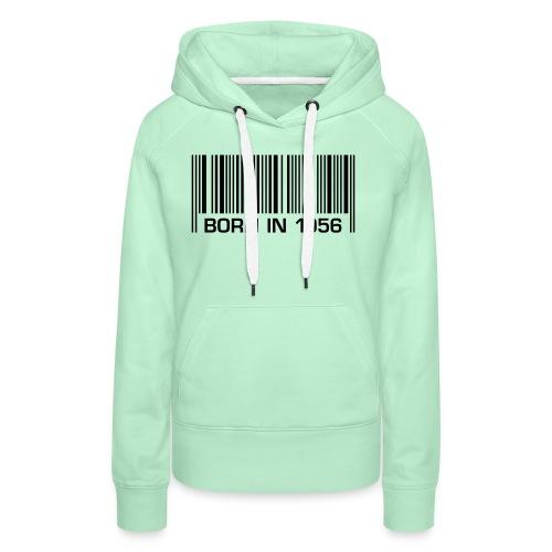 barcode born in 1956 60th birthday 60. Geburtstag - Women's Premium Hoodie