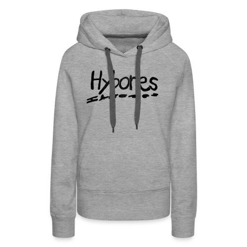 Ich bin Hybores, du bist ein $pa$t-Shirt - Frauen Premium Hoodie