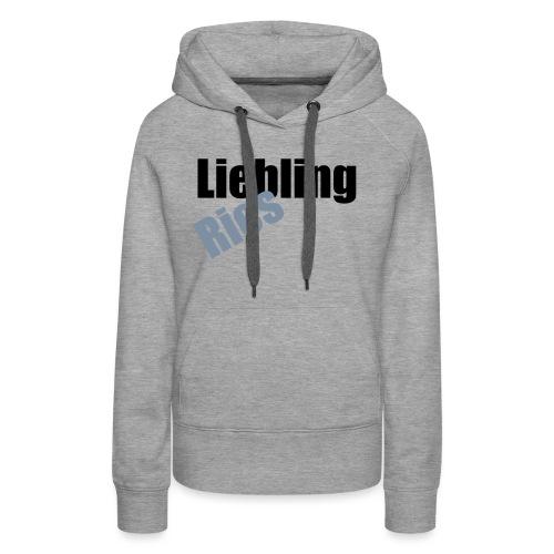 Liebling Riesling - Frauen Premium Hoodie