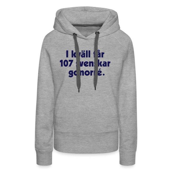 I kväll får 107 svenskar gonorré