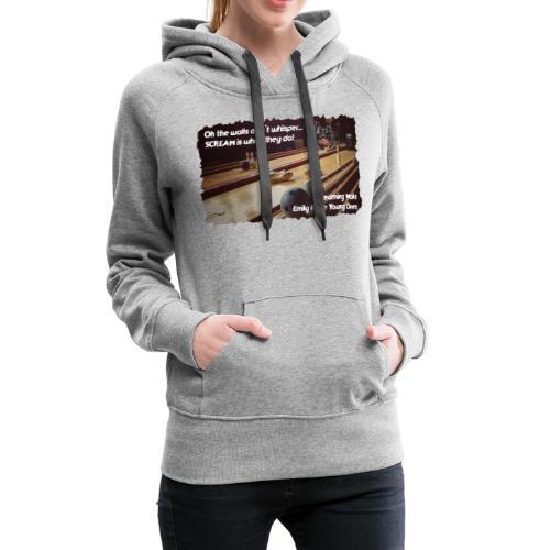 Shirt Screaming Walls - Vrouwen Premium hoodie