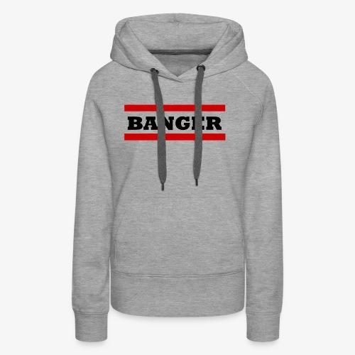 Banger2 png - Frauen Premium Hoodie