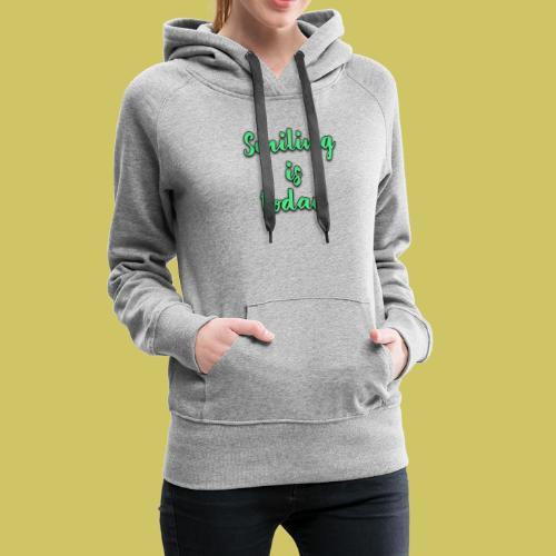 Sonrie es lo de hoy - Women's Premium Hoodie