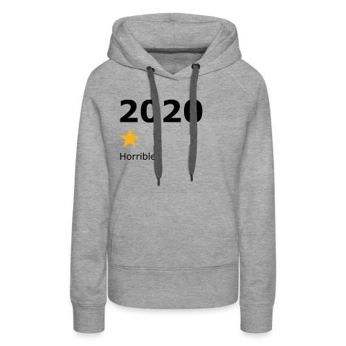 2020 horrible - Sweat-shirt à capuche Premium pour femmes